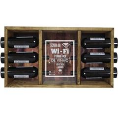 Adega 6 Garrafas em Madeira Senha do Wi Fi E Uma Taça de Vinho Não Se Nega a Ninguém 41x72cm Marrom
